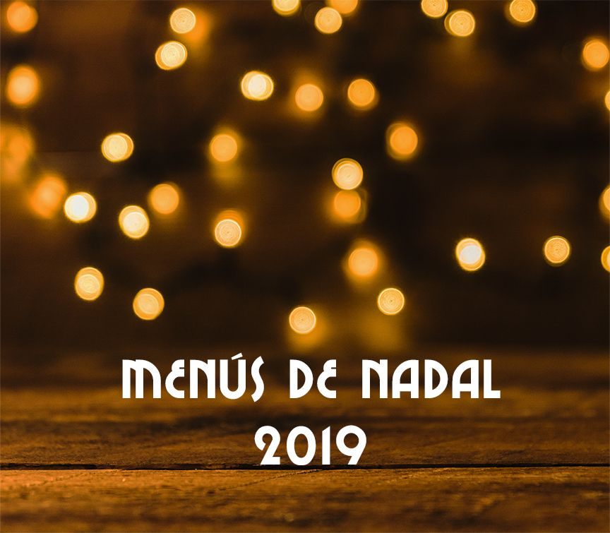 Menús de Nadal 2019